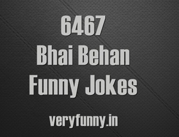 Bhai Behan Funny Jokes
