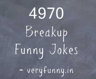 Breakup Funny Jokes