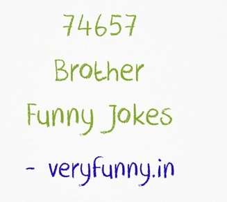 Brother Funny Jokes