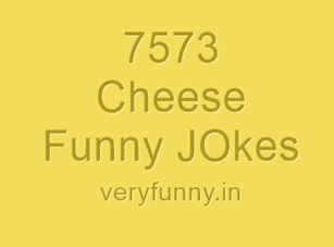 Cheese Funny JOkes