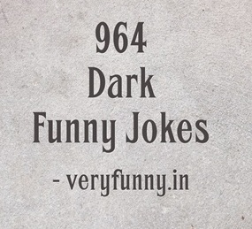 Dark Funny Jokes