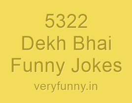 Dekh Bhai Funny Jokes