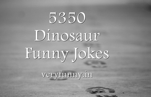 Dinosaur Funny Jokes