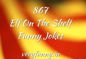 Elf On The Shelf Funny Jokes