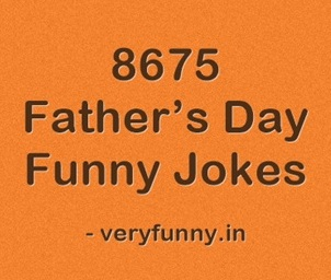 Father's Day Funny  Jokes