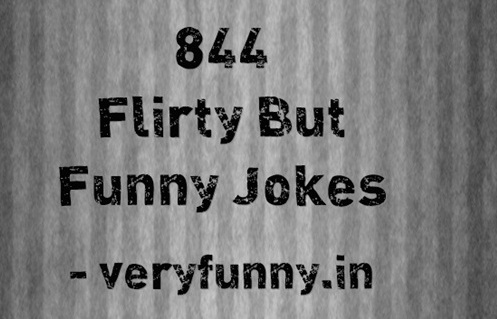 Flirty But Funny Jokes