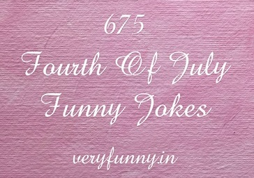 Fourth Of July Funny Jokes
