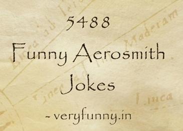 Funny Aerosmith Jokes