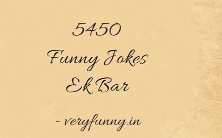 Funny Jokes Ek Bar
