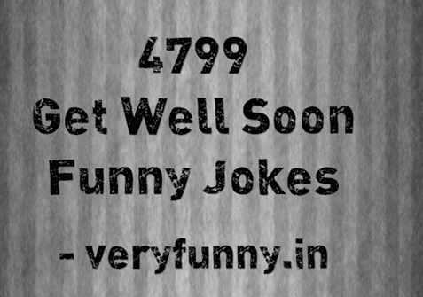 Get Well Soon Funny Jokes