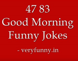 Good Morning Funny Jokes