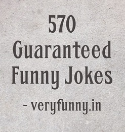 Guaranteed Funny Jokes