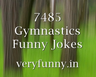 Gymnastics Funny Jokes