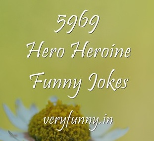 Hero Heroine Funny Jokes