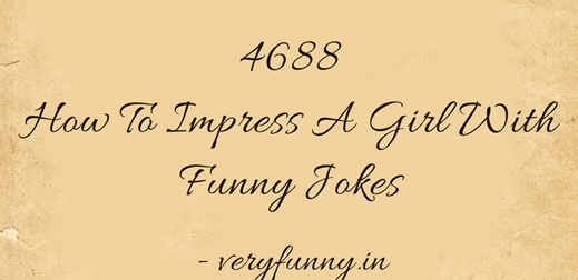 How To Impress A Girl With Funny Jokes