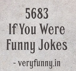 If You Were Funny Jokes