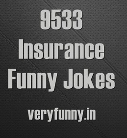 Insurance Funny Jokes