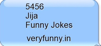 Jija Funny Jokes
