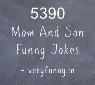 Mom And Son Funny Jokes