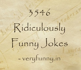 Ridiculously Funny Jokes