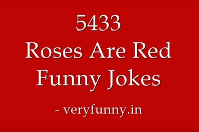 Roses Are Red Funny Jokes