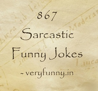 Sarcastic Funny Jokes