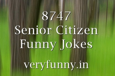 Senior Citizen Funny Jokes