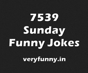 Sunday Funny Jokes
