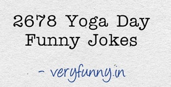 Yoga Day Funny Jokes
