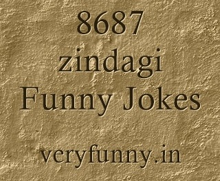 zindagi Funny Jokes